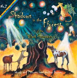 Shadows in the Fforest by Caroline Downey